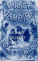 Varney the Vampire - Thomas Preskett Prest
