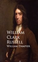 William Dampier - William Clark Russell