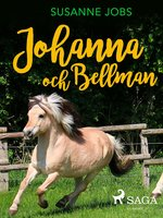 Johanna och Bellman - Susanne Jobs