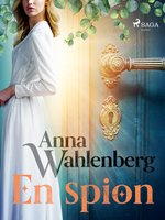 En spion - Anna Wahlenberg