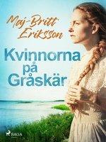 Kvinnorna på Gråskär - Maj-Britt Eriksson