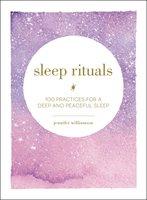 Sleep Rituals - Jennifer Williamson