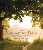 In the Company of Trees - Andrea Sarubbi Fereshteh