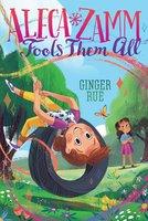 Aleca Zamm Fools Them All - Ginger Rue