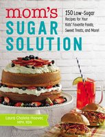 Mom's Sugar Solution - Laura Chalela Hoover