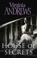 House of Secrets - Virginia Andrews