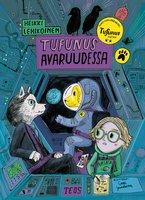 Tufunus avaruudessa - Heikki Lehikoinen