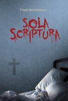 Sola Scriptura - Frank Hemmingsen