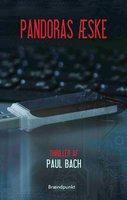 Pandoras æske - Paul Bach