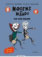 Mogens og Mahdi slik eller ballade - Kim Fupz Aakeson