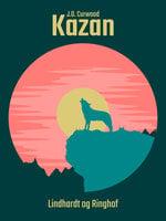Kazan - J.o Curwood