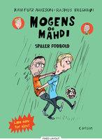 Mogens og Mahdi spiller fodbold - Kim Fupz Aakeson