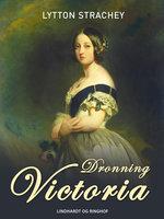Dronning Victoria - Lytton Strachey