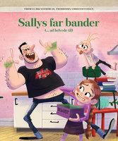 Sallys far bander (ad helvede til) - Thomas Brunstrøm