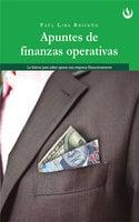 Apuntes de Finanzas Operativas - Paúl Lira Briceño