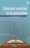 Cómo leer y escribir en la universidad - Mauricio Aguirre