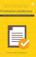 Contratos modernos - Alfredo F. Soria Aguilar