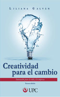 Creatividad para el cambio - Liliana Galván