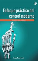 Enfoque práctico de control moderno - Enrique Arnáez Braschi