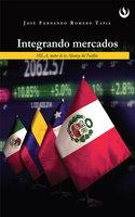 Integrando mercados - José Fernando Romero Tapia
