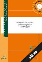 Interpretación jurídica y creación judicial del Derecho - Luis Prieto-Sanchis