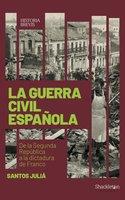 La guerra civil española - Santos Juliá Díaz