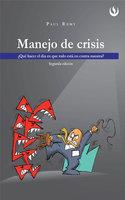 Manejo de crisis - Paul Remy