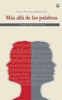 Más allá de las palabras - Cinthia Peña Larrea