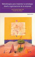 Metodologías para implantar la estrategia: diseño organizacional de la empresa - Laura Huamán Pulgar Vidal, Franklin Rios Ramos