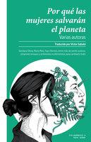 Por qué las mujeres salvarán el planeta - Varias Autoras