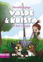 Valde & Krista #2: Et hul i haven - Pernille Eybye