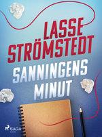Sanningens minut - Lasse Strömstedt