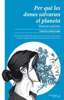 Per què les dones salvaran el planeta - Diverses autores