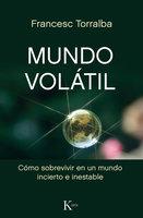 Mundo volátil - Francesc Torralba