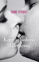 Kærlighedens dilemma - Sanne Stribolt