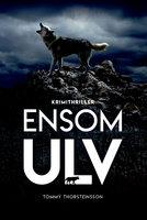 Ensom ulv - Tommy Thorsteinsson