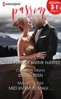 Kolde fødder, varme hjerter / Ønskelisten / Med en smule magi ... - Charlene Sands, Catherine Mann, Maureen Child
