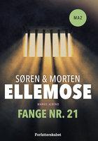 Fange nr. 21 - Morten Ellemose,Søren Ellemose