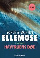 Havfruens død - Morten Ellemose,Søren Ellemose