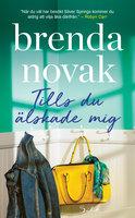Tills du älskade mig - Brenda Novak