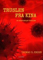 Truslen fra Kina - Thomas C. Krohn