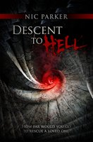 Descent to Hell - Nic Parker