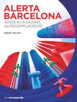 Alerta Barcelona - Miquel Molina