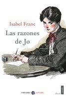 Las razones de Jo - Isabel Franc