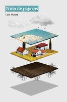 Nido de pájaros - Luis Maura