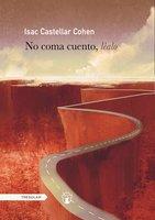 No coma cuento, léalo - Isac Castellar Cohen