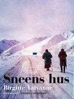 Sneens hus - Birgitte Valvanne