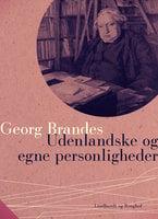 Udenlandske egne og personligheder - Georg Brandes