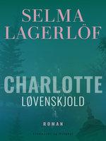 Charlotte Løvenskjold - Selma Lagerlöf