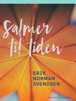 Salmer til tiden - Erik Norman Svendsen